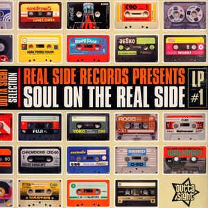 Various – Real Side Records Presents Soul On The Real Side LP #1