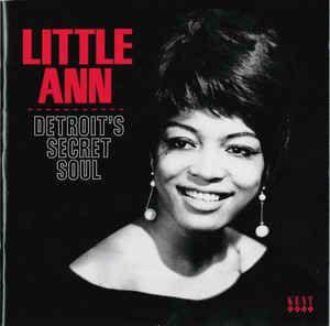 Little Ann – Detroit's Secret Soul