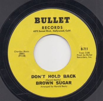 BROWN SUGAR - DON'T HOLD BACK / LONELINESS