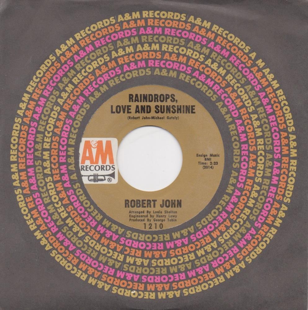 ROBERT JOHN - RAINDROPS, LOVE & SUNSHINE