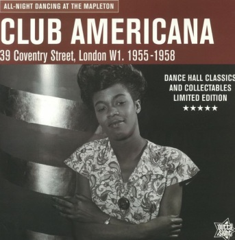 VARIOUS - CLUB AMERICANA: ALL NIGHT DANCING AT THE MAPLETON
