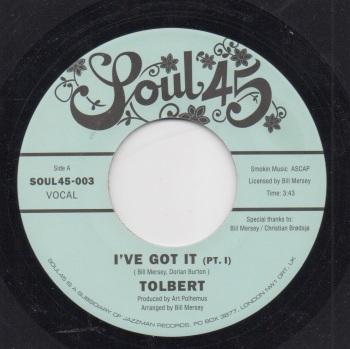 TOLBERT - I'VE GOT IT (Pt. I) / I'VE GOT IT (Pt. II)