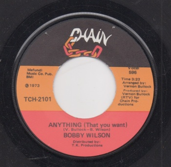 BOBBY WILSON - ANYTHING (THAT YOU WANT) / HERE IS WHERE THE LOVE IS