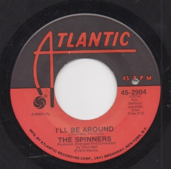 SPINNERS - I'LL BE AROUND
