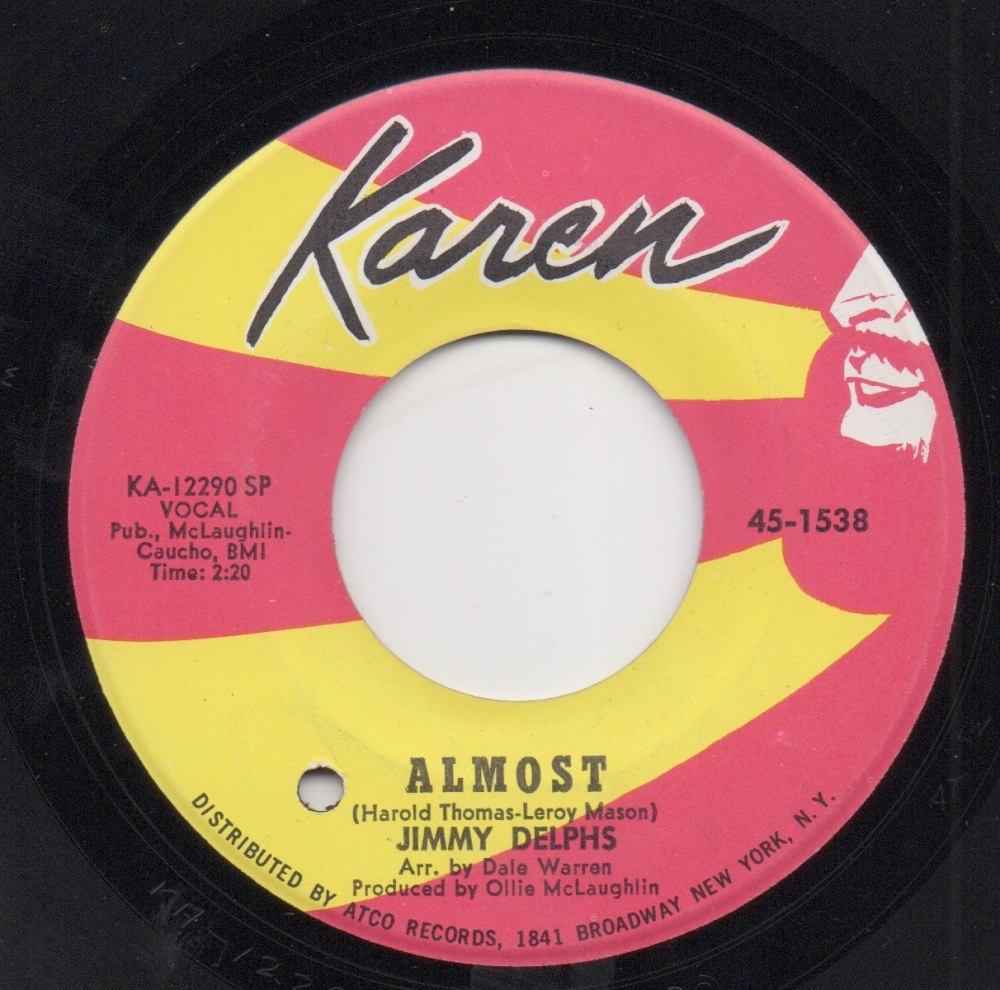 JIMMY DELPHS - ALMOST / DON'T SIGN THE PAPER BABY