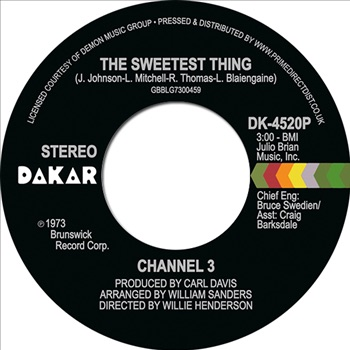 CHANNEL 3 - THE SWEETEST THING / SOMEONE ELSE'S ARMS (RSD 2021)