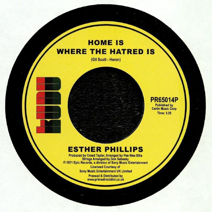 ESTHER PHILLIPS - HOME IS WHERE THE HATRED IS / I'VE NEVER FOUND A MAN (TO