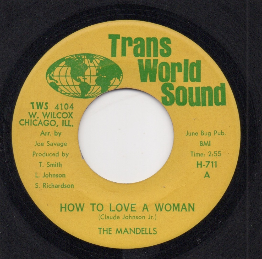 MANDELLS - HOW TO LOVE A WOMAN / I CAN'T GET ENOUGH OF YOUR STUFF