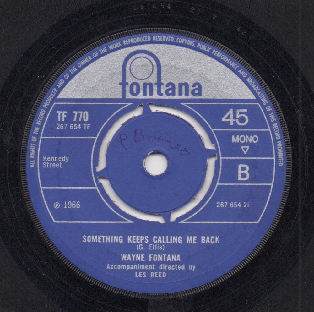 WAYNE FONTANA - SOMETHING KEEPS CALLING ME BACK