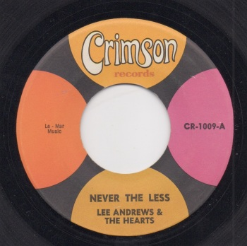 LEE ANDREWS & THE HEARTS - NEVER THE LESS