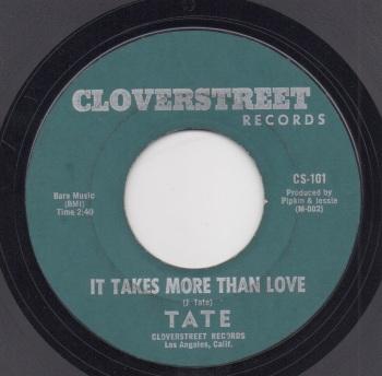 TATE - IT TAKES MORE THAN LOVE