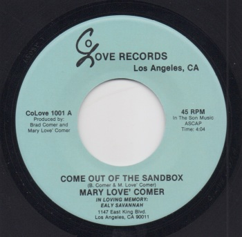 MARY LOVE' COMER - COME OUT OF THE SANDBOX