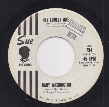 BABY WASHINGTON - HEY LONELY ONE