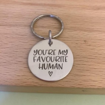 You're My Favourite Human Keyring