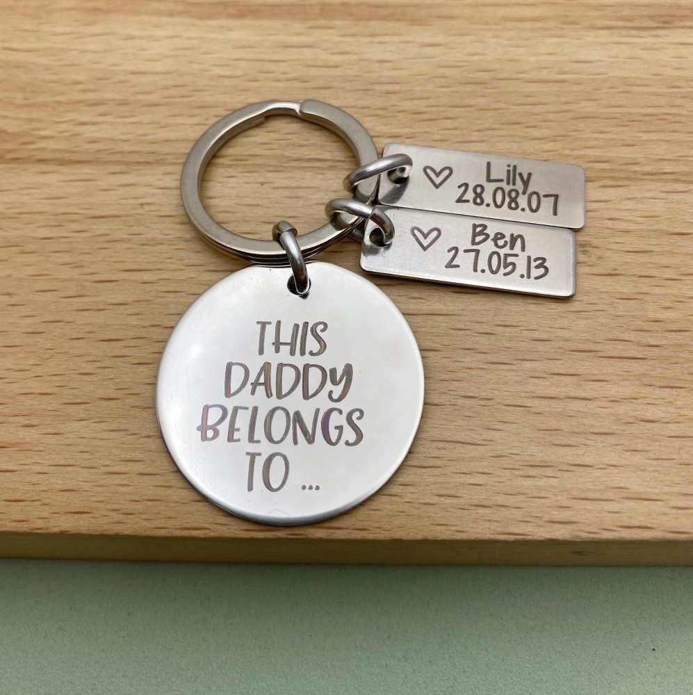 This Daddy Belongs To with children's birth details | Personalised Keyring