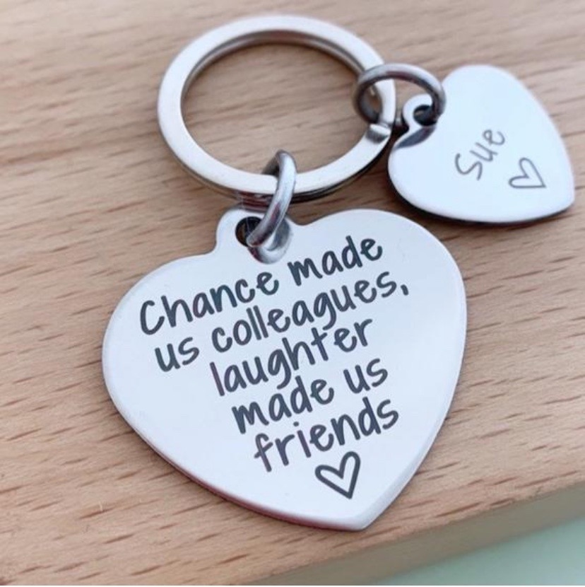 Chance Made Us Colleagues, Friends Keyring