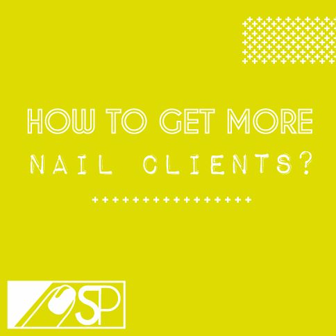 How-to-get-more-nail-clients-