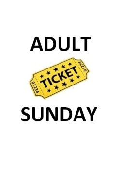 ADULT SUNDAY ONLY