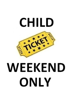 CHILD WEEKEND ONLY
