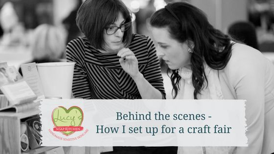 how to set up for a craft fair_ lucys soap kitchen, leitrim