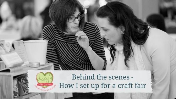 Craft fair and event set up ideas| Lucy's Soap Kitchen| Ireland