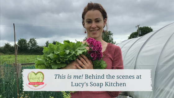 About me ; Behind the scenes at Lucys Soap Kitchen