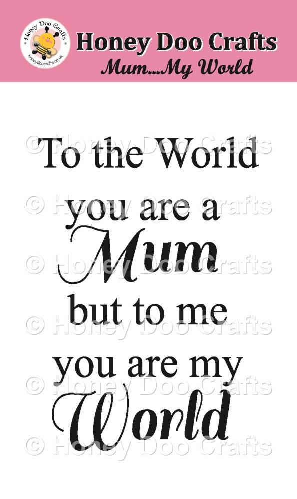Mum ... My World