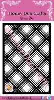 Honey Doo Crafts  - Tartan  Die - PRE-ORDER  ONLY FOR THE END OF MARCH