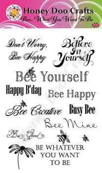 Bee What You Want To Bee    (A6 Stamp)