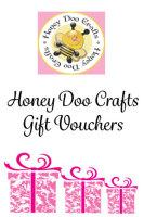 £10.00 Gift Voucher From Honey Doo Crafts