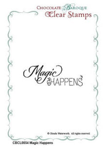 Magic Happens Clear Stamp