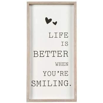 Life is Better When you're Smiling wall hanging sign