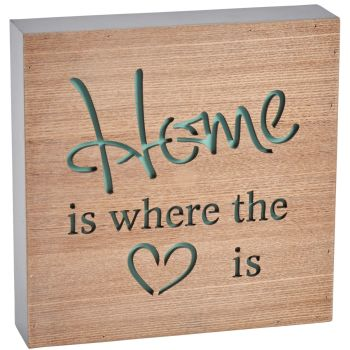 ' Home is where the heart is ' free standing block sign