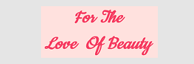 for_the_love_of_beauty