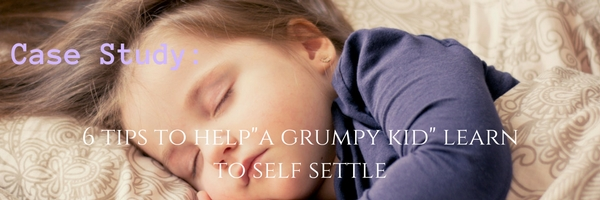 case study_ the grumpy kid & self settling