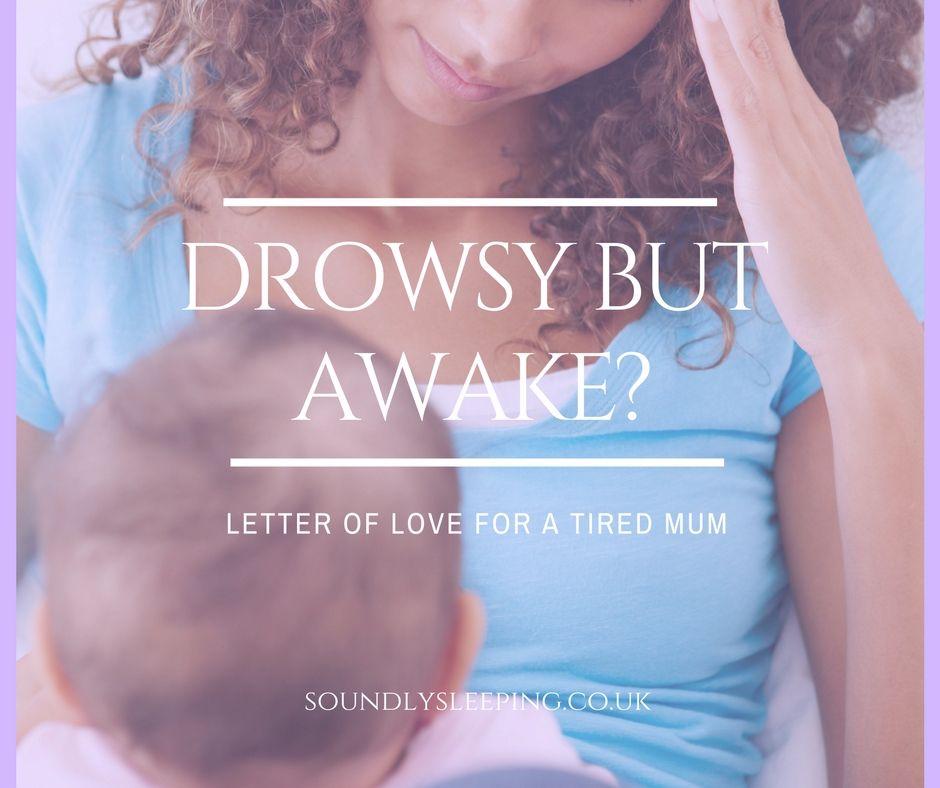 Drowsy But Awake-