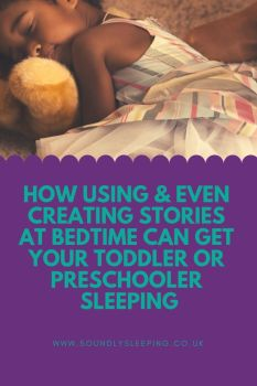 How using & even creating stories at bedtime can get your toddler or presch