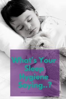 Whats Your Sleep Hygiene Saying.._