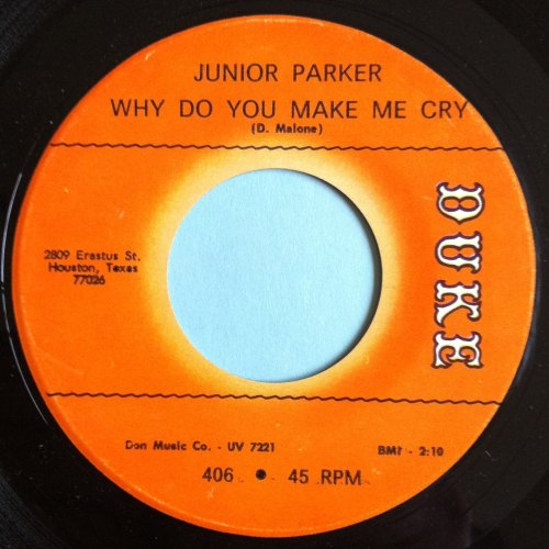 Junior Parker - Why do you make me cry - Duke - Ex