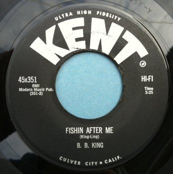 B. B. King - Fishin after me - Kent - Ex-