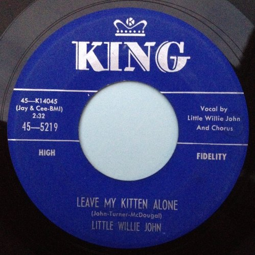 Little Willie John - Leave my kitten alone - King - Ex