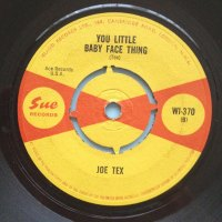 Joe Tex - You little baby faced thing - UK Sue - Ex