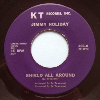 Jimmy Holiday - Shield all around me - KT - Ex