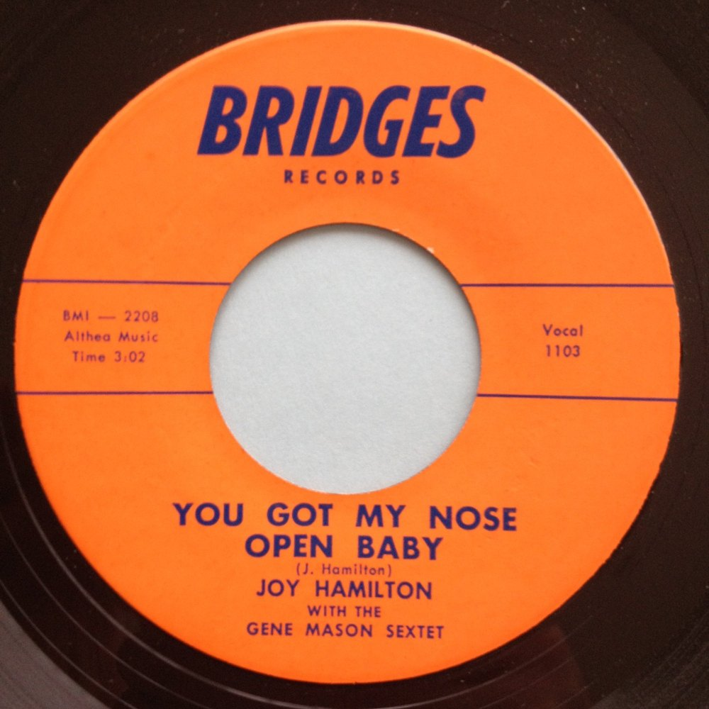 Joy Hamilton - You got my nose open baby - Bridges - M-