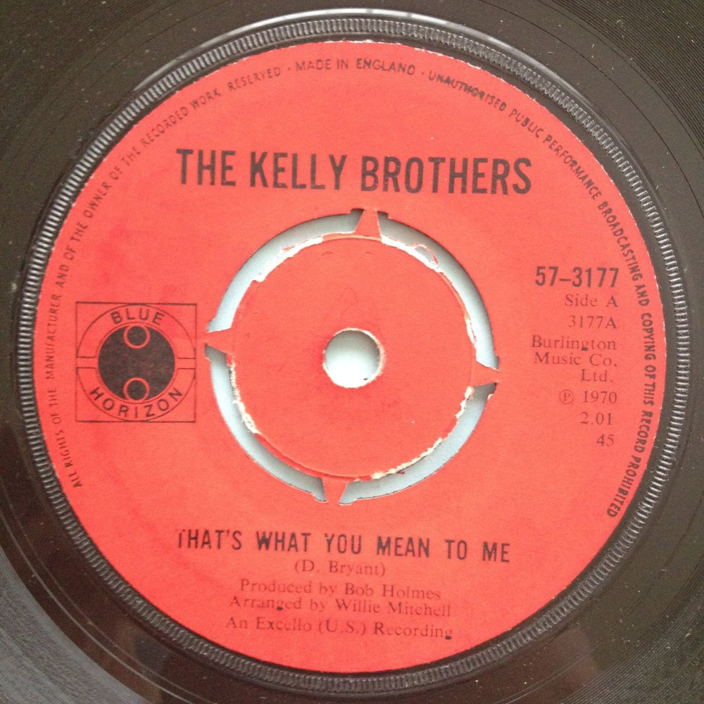 Kelly Brothers - That's what you mean to me - UK Blue Horizion - Ex-