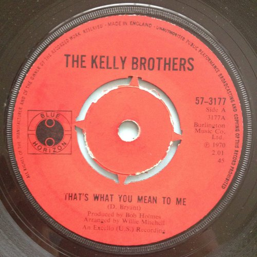 Kelly Brothers - That's what you mean to me - UK Blue Horizion - Ex