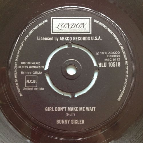 Bunny Sigler - Girl don't make me wait - UK London - Ex