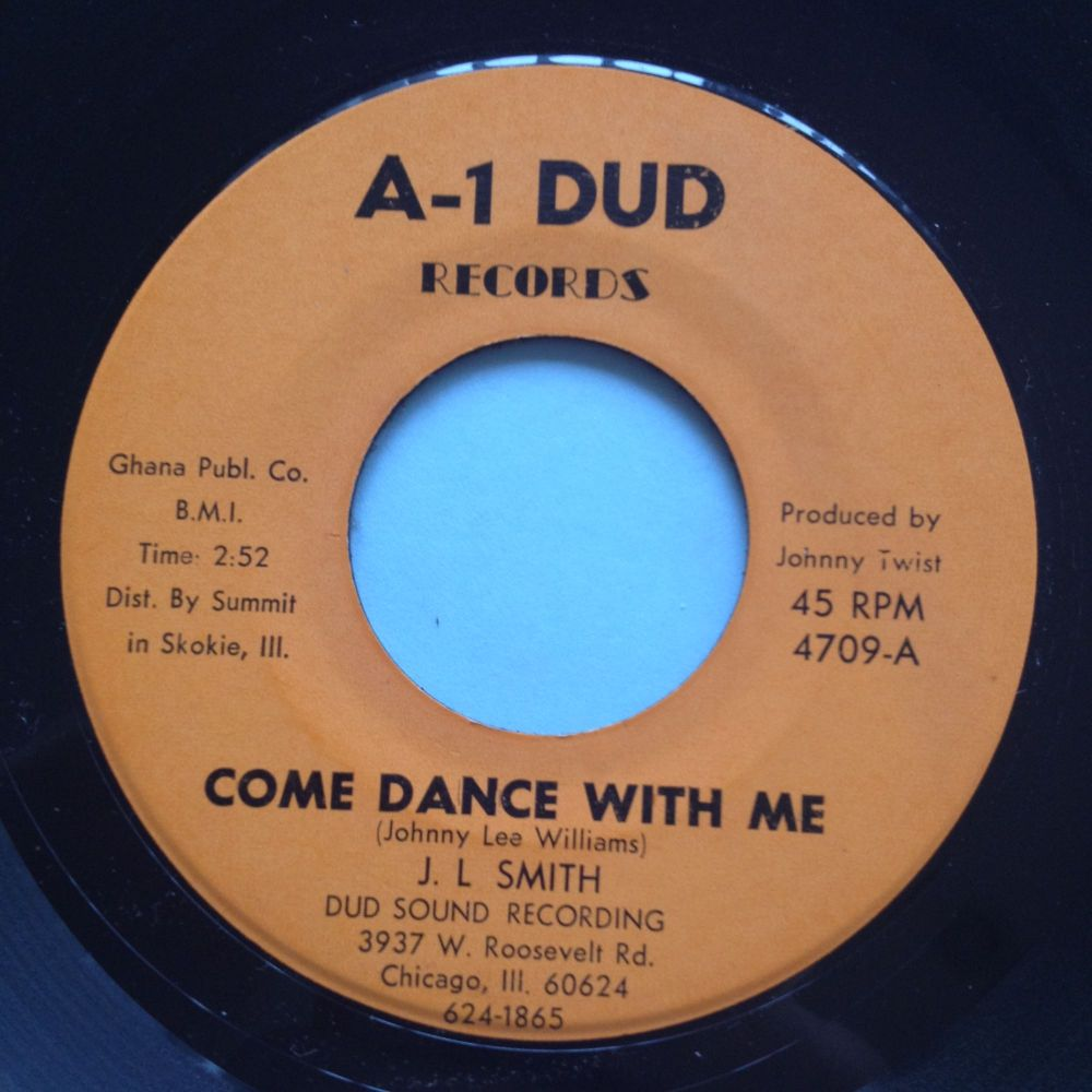 J. L Smith - Come dance with me - A-1 Dud - Ex