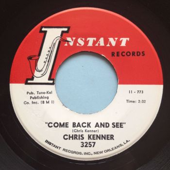 Chris Kenner - Come back and see - Instant - Ex