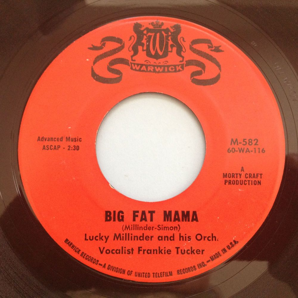 Lucky Millinder (with Frankie Tucker & Orch.) - Big fat mama - Warwick - Ex